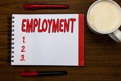 Handschrifttekst het schrijven Werkgelegenheid Concept die Staat van het Gebruik van het het werkberoep van Open iets betekenen b stock foto's