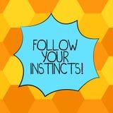 Handskrifttext följer dina instinkter Begreppsbetydelsen lyssnar till din intuition och att lyssna till din tomma färgexplosion f vektor illustrationer