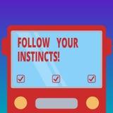 Handskrifttext följer dina instinkter Begreppsbetydelsen lyssnar till din intuition och att lyssna till din utdragna lägenhet Fro vektor illustrationer