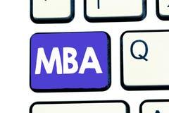 Handskrifttext Mba Begrepp som betyder avancerad grad i affärsfält liksom administration och marknadsföring royaltyfria bilder