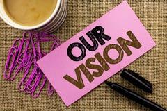 Handskrifttext som skriver vår vision För innovationstrategi för begrepp som menande riktning för syfte för dröm för plan för mål Royaltyfri Foto