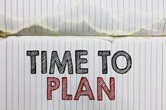 Handskrifttext Tid som ska planeras Öppnar den menande förberedelsen för begreppet av saker som får den klara funderaren andra lö royaltyfri foto