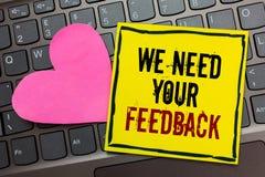 Handskrifttexthandstil behöver vi din återkoppling Begreppsbetydelsen ger oss dina granskningtankar kommentarer vad för att förbä royaltyfri fotografi