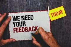 Handskrifttexthandstil behöver vi din återkoppling Begreppsbetydelsen ger oss dina granskningtankar kommentarer vad för att förbä royaltyfri bild