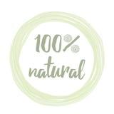 Handskriven bokstäveretikett med uttryck 100 som är naturligt för rmarket, produktemblem, etikett Fotografering för Bildbyråer