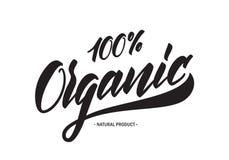 Handskriven etikettsbokstäver av 100 procent organiska naturprodukter royaltyfri illustrationer