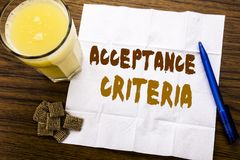 Handwriting Announcement text showing Acceptance Criteria. Business concept for Digital Criterion written on tissue paper on the w. Handwriting Announcement text Stock Image