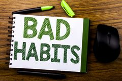 Handwriting Announcement text showing Bad Habits. Business concept for Improvement Break Habitual Hebit written on notebook book n royalty free stock photos