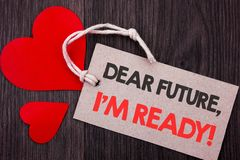 Handwriting Announcement text showing Dear Future, I Am Ready. Business concept for Inspirational Motivational Plan Achievement Co. Nfidence written on Price tag royalty free stock photo