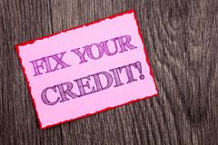 Handwriting Announcement text showing Fix Your Credit. Conceptual photo Bad Score Rating Avice Fix Improvement Repair written on P