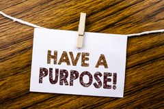 Handwriting Announcement text showing Have A Purpose. Business concept for Dreams Choose Vision written on sticky note paper on th Stock Image
