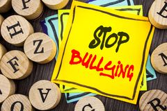 Handwriting Announcement text showing Stop Bullying. Business photo showcasing Awareness Problem About Violence Abuse Bully Proble. M written  wooden abckground Stock Photo