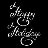 Handwriting happy holidays. Inscription handwriting with curlicues happy holidays vector Royalty Free Stock Photos