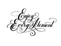 Handwriting lettering inscription Enjoy every moment royalty free illustration