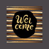 Handwriting lettering Welcome on background with golden stripes. vector illustration