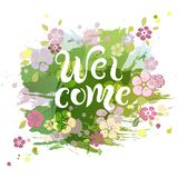 Handwriting lettering Welcome vector illustration with flowers. Welcome for greeting card, badge, banner, invitation, tag, web, royalty free illustration