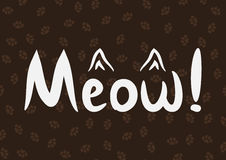 Handwriting Meow! and the outline of the cat`s ears. Painted thin strokes of the brush. Background with the imprints of cat paws. White, brown. Vector Stock Image