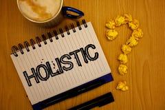 Handwriting tekst Holistyczny Pojęcia znaczenia wiara części coś jest łącząca Powiązana holism pomysłów grunge noteboo zdjęcia royalty free