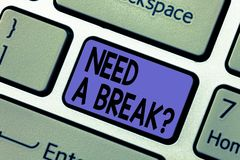 Handwriting tekst pisze potrzebie Breakquestion Pojęcia znaczenia wakacje Potrzebujący rozdzielenie Chcieć rozłam Relaksuje czas zdjęcia royalty free