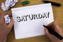 Handwriting tekst Sobota Pojęcia znaczenia Pierwszy dzień weekendowy Relaksujący czasu wakacje czasu wolnego moment Pojęcie Dla i Obrazy Stock