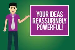 Handwriting tekst Twój pomysły Reassuringly Potężni Pojęcia znaczenia władzy tranquillity w twój myśl mężczyźnie z krawatem ilustracja wektor