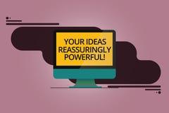 Handwriting tekst Twój pomysły Reassuringly Potężni Pojęcia znaczenia władzy tranquillity w twój myślach Wspinał się komputer ilustracji