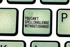 Handwriting tekst Ty Możesz Bez zmiany T czary wyzwanie Pojęcia znaczenie Robi zmianom osiągać celu Klawiaturowego klucza zamiar zdjęcia stock