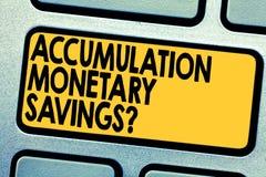 Handwriting teksta akumulacja Monetarny Savingsquestion Pojęcia znaczenia wzrost w składnik aktywów finansowych Klawiaturowym klu zdjęcie stock