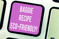 Handwriting teksta Baggie przepis Eco Życzliwy Pojęcia znaczenia torba na zakupy która może reused analysisy czasy Klawiaturowi obrazy royalty free