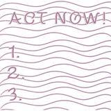 Handwriting teksta writing akt Teraz Poj?cia znaczenie no waha si? materia?u natychmiast Horyzontalnego i no zaczyna pracowa? lub ilustracja wektor