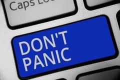 Handwriting teksta writing Don t nie panika Pojęcie znaczy nagłego silnego uczucie strach zapobiega rozsądnej myśli Klawiaturoweg zdjęcie stock