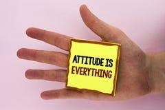 Handwriting teksta writing postawa Jest Everything Pojęcia znaczenia motywaci inspiraci optymizm znacząco udawać się pisać na S zdjęcia stock