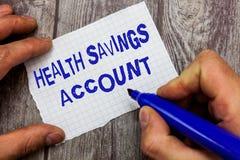 Handwriting teksta writing zdrowie Savings konto Pojęcia znaczenia użytkownicy z Wysoką Deductible ubezpieczenia zdrowotnego poli obrazy royalty free