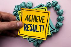 Handwriting text Achieve Result Motivational Call. Concept meaning Obtain Success Reaching your goals written on Sticky Note Paper. Handwriting text Achieve Stock Photography