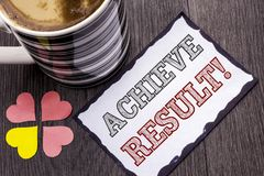 Handwriting text Achieve Result Motivational Call. Concept meaning Obtain Success Reaching your goals written on Sticky Note Paper. Handwriting text Achieve Royalty Free Stock Photo