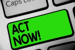 Handwriting text Act Now. Concept meaning Having fast response Asking someone to do action Dont delay Keyboard green key Intention. Create computer computing royalty free stock photography