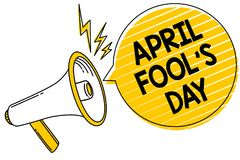Handwriting text April Fool s is Day. Concept meaning Practical jokes humor pranks Celebration funny foolish Convey message text l. Ines ideas loud speaker alarm royalty free illustration