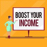 Handwriting text Boost Your Income. Concept meaning Increase your money Investment Freelancing Trading