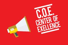 Handwriting text C.O.E Center Of Excellence. Concept meaning being alpha leader in your position Achieve Megaphone stock illustration