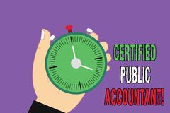 Handwriting text Certified Public Accountant. Concept meaning accredited professional body of accountants Hu analysis Hand Holding. Mechanical Stop Watch Timer royalty free illustration