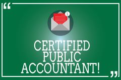 Handwriting text Certified Public Accountant. Concept meaning accredited professional body of accountants Open Envelope. With Paper New Email Message inside vector illustration