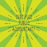 Handwriting text Certified Public Accountant. Concept meaning accredited professional body of accountants Thin Beam stock illustration