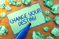 Handwriting text Change Your Destiny. Concept meaning Rewriting Aiming Improving Start a Different Future.  stock photos