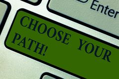 Handwriting text Choose Your Path. Concept meaning decide your far future life career partner or hobby Keyboard key stock image
