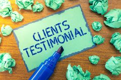Handwriting text Clients Testimonial. Concept meaning Formal Statement Testifying Candid Endorsement by Others.  royalty free stock photos