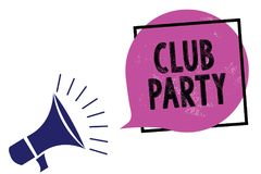 Handwriting text Club Party. Concept meaning social gathering in a place that is informal and can have drinks Megaphone loudspeake vector illustration