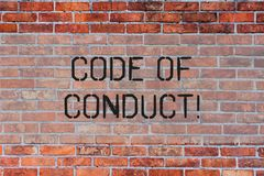 Handwriting text Code Of Conduct. Concept meaning Follow principles and standards for business integrity Brick Wall art. Handwriting text Code Of Conduct stock illustration