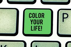 Handwriting text Color Your Life. Concept meaning Make your days colorful be cheerful motivated inspired Keyboard key. Intention to create computer message royalty free stock photography