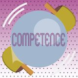 Handwriting text Competence. Concept meaning Knowledge Ability to do something successfully efficiently.  stock illustration