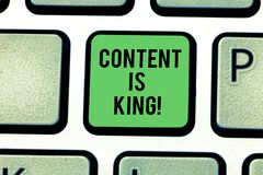 Handwriting text Content Is King. Concept meaning Content is the heart of todays marketing strategies Keyboard key. Intention to create computer message royalty free stock photo